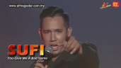 Konsert AF Megastar Minggu 1 : Sufi - You Give Love A Bad Name