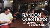 Random Questions with... Altimet and The Kawan Band