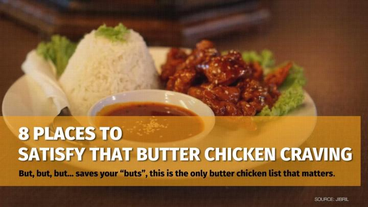 8 Places To Satisfy That Butter Chicken Craving