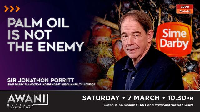 AWANI Review: Palm oil is not the enemy | Astro Awani