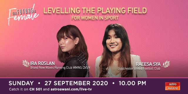 The Future is Female: Women in Sport - Levelling The Playing Field